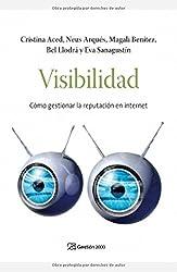 Visibilidad: Cómo gestionar la reputación en internet