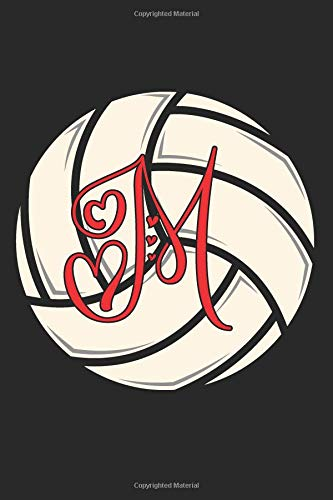 M: Volleyball Journal Monogram Initial M Personalized Volleyball Gift for Players Coach Students Teachers (Volleyball Lovers) por Happy Healthy Press