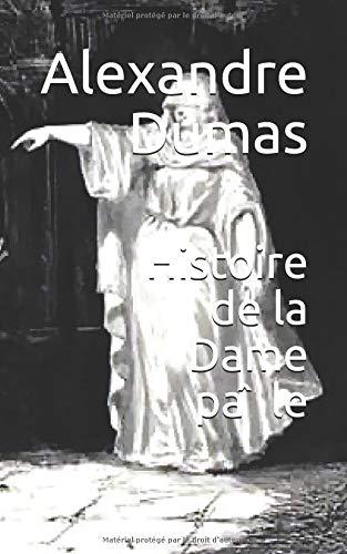 Histoire de la Dame pâle