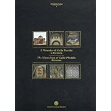 The Mausoleum of Galla Placidia in Ravenna (Mirabilia Italiae, Band 4)