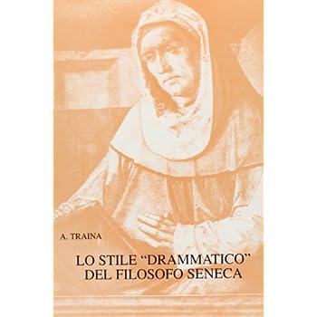 Lo Stile Drammatico Del Filosofo Seneca