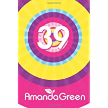 39: Volume 2 (Memoirs of Amanda Green)