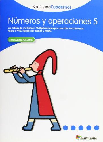 NÚMEROS Y OPERACIONES 5 SANTILLANA CUADERNOS - 9788468012315 por Vv.Aa.
