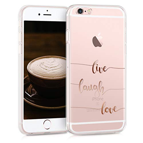 kwmobile Apple iPhone 6 / 6S Hülle - Handyhülle für Apple iPhone 6 / 6S - Handy Case in Live Laugh Love Design Rosegold Transparent