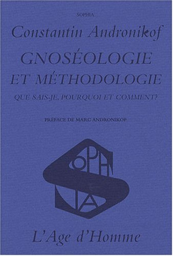 Gnoséologie et méthodologie par Constantin Andronikof