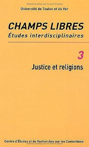 Champs Libres, N° 3 : Justice et religions