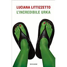 L'incredibile Urka