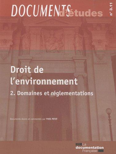 Droit de l'environnement - 2. Domaines et réglementation par Yves Petit