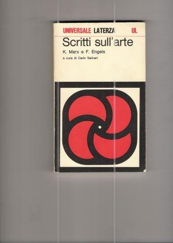 SCRITTI SULL'ARTE,MARX K. e ENGELS F.