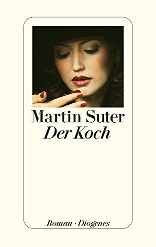 Buchseite und Rezensionen zu 'Der Koch' von Martin Suter