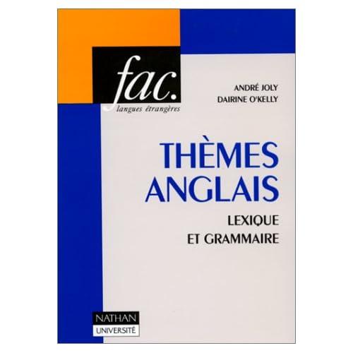 THEMES ANGLAIS. Lexique et grammaire