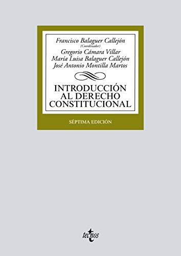 Introducción al Derecho Constitucional (Derecho - Biblioteca Universitaria De Editorial Tecnos) por Francisco Balaguer Callejón