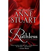 Ruthless (House of Rohan (Large Print) #01) - Large Print Stuart, Anne ( Author ) Jan-01-2011 Hardcover