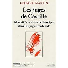 Les Juges de Castille: Mentalités et discours historique dans l'Espagne médiévale