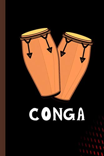 Conga: Drum Music Instrumental Gift For Musicians (6