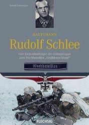"""Hauptmann Rudolf Schlee: Vom Eichenlaubträger der Gebirgstruppe zum Wachbataillon """"Großdeutschland"""" (Ritterkreuzträger)"""