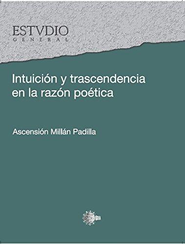 Intuición y trascendencia en la razón poética