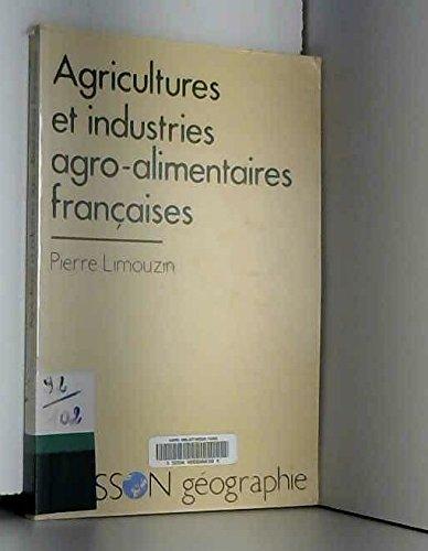 Agricultures et industries agro-alimentaires françaises