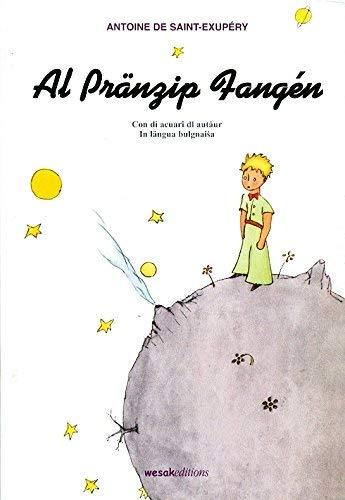 Pränzip fangén (il Piccolo principe in bolognese) (Al) (Parole etniche) por Antoine Saint-Exupéry
