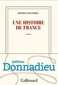 Une histoire de France par Joffrine Donnadieu