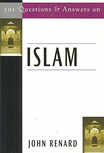[101 QUESTIONS AND ANSWERS ON ISLAM (101 QUESTIONS & ANSWERS) - GREENLIGHT ]by(Renard, John - Islam 101