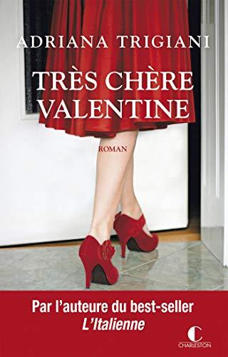 Très chère Valentine (LITTERATURE GEN)