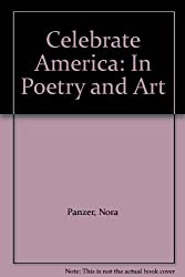 Celebrate America: In Poetry and Art