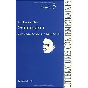 Claude Simon: Autour de La route des Flandres