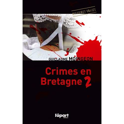 Crimes en Bretagne : Tome 2