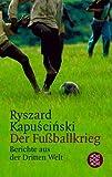 Der Fussballkrieg - Ryszard Kapuscinski