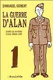 guerre d'Alan (La). 1 | Guibert, Emmanuel (1964-....). Illustrateur