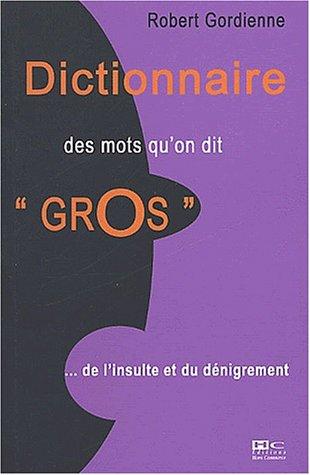 Dictionnaire des mots qu'on dit