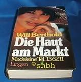 Die Haut am Markt - Madeleine Tel.136211. 2 Romane in einem Band.