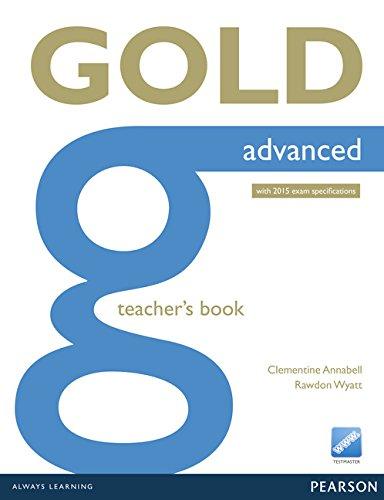 Gold advanced. Teacher's book. Con espansione online. Per le Scuole superiori
