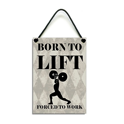 born-to-lift-forced-to-work-handmade-fun-weight-lifting-home-sign-plaque-571