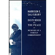 Disturber of the Peace: Memoirs of a Foreign Correspondent