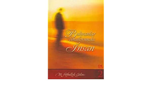 BUHRANLAR ANAFORUNDA INSAN PDF DOWNLOAD