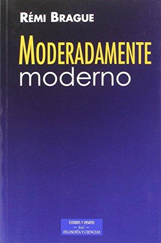 Moderadamente moderno (ESTUDIOS Y ENSAYOS)
