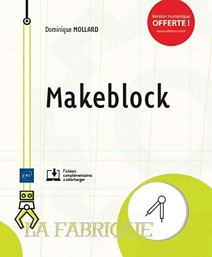 Makeblock par Dominique MOLLARD