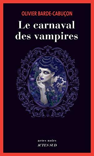 Le carnaval des vampires: Une enquête du commissaire aux morts étranges