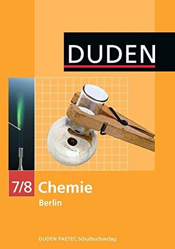 Duden Chemie - Sekundarstufe I - Berlin: 7./8. Schuljahr - Schülerbuch