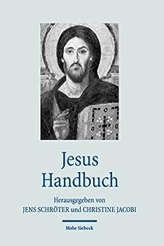 Jesus Handbuch (Handbücher Theologie)