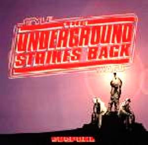 The Underground Strikes Back