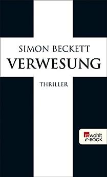 Verwesung (David Hunter 4) von [Beckett, Simon]
