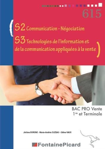 S2 communication-négociation, S3 technologies de l'information et de la communication appliquées à la vente 1re et Terminale Bac Pro Vente par