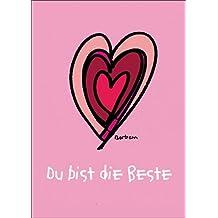 Die Valentinskarte mit Herz: Du bist die Beste • auch zum direkt Versenden mit ihrem persönlichen Text als Einleger.
