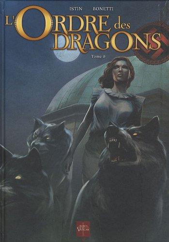 Ordre des dragons T10