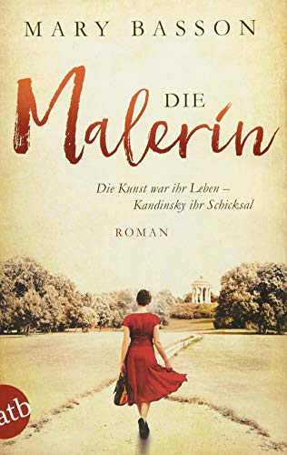 Buchcover Die Malerin: Roman (Mutige Frauen zwischen Kunst und Liebe, Band 4)