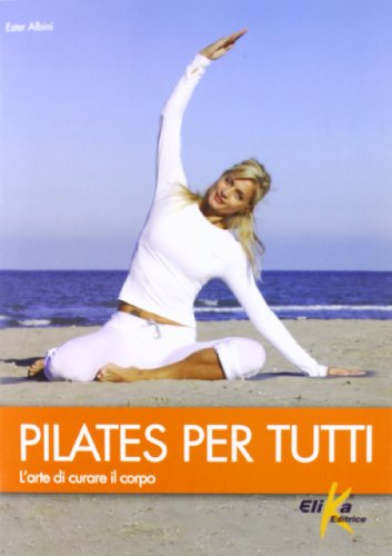 pilates-per-tutti-larte-di-curare-il-corpo