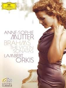 Brahms: Violin Sonatas -- Anne-Sophie Mutter [DVD] [2010]